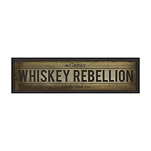 The Great Whiskey Rebellion Sign (White)