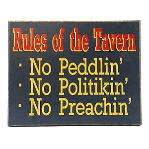 Rules of the Tavern Sign