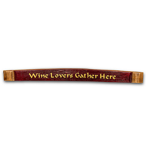 Wine Lovers Gather Here Barrel Stave
