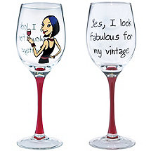I Look Fabulous Party Girl Wine Glass