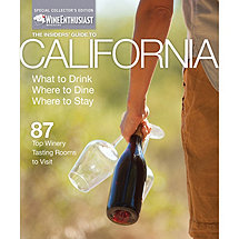 Wine Enthusiast Magazine's Special Insiders' Guide to California