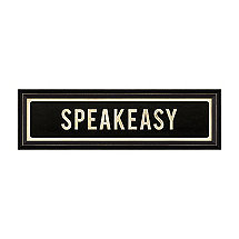Speakeasy Street Sign