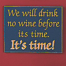 We Will Drink No Wine Sign