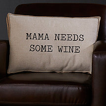Wine-Themed Accent Pillow (MAMA NEEDS SOME WINE)