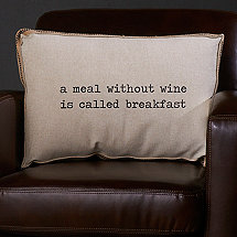 Wine-Themed Accent Pillow (a meal without wine is called breakfast)