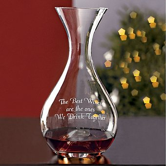 'The Best Wines Are The Ones We Drink Together' Sentiments Wine Enthusiast U Wine Decanter