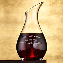 'The Best Wines Are The Ones We Drink Together' Sentiments Wine Decanter